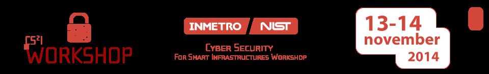 Workshop Internacional CS2I – Segurança Cibernética para Novas Infraestruturas Inteligentes