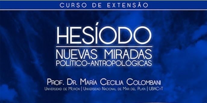 Curso de extensão: Hesíodo - nuevas miradas político-antropológicas