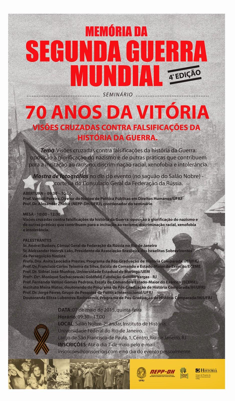 """Seminário """"70 ANOS DA VITÓRIA NA SEGUNDA GUERRA MUNDIAL"""""""
