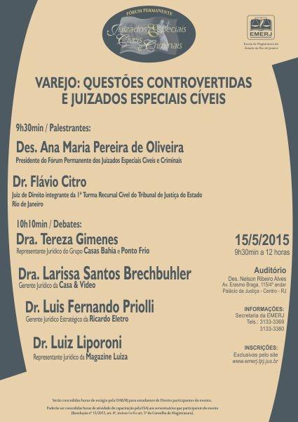 VAREJO: QUESTÕES CONTROVERTIDAS E JUIZADOS ESPECIAIS CÍVEIS