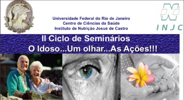 """II Seminários """"O idoso...Um olhar...As ações...!!!"""""""