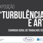"""Exposição """"Turbulência e Arte"""""""