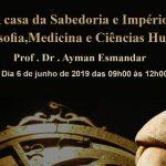 A CASA DA SABEDORIA E IMPÉRIO DA FILOSOFIA, MEDICINA E CIÊNCIAS HUMANAS