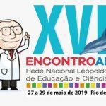 XVII Encontro Anual da Rede Nacional Leopoldo de Meis de Educação