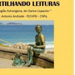 """Compartilhando Leituras - """"A legião estrangeira"""", Clarice Lispector"""