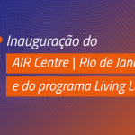 Lançamento do AIR Centre/Rio de Janeiro