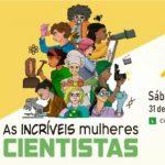 Sábado da Ciência - As Incríveis Mulheres Cientistas
