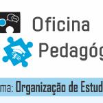 Oficina de Organização de Estudos