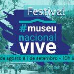 Festival Museu Nacional Vive