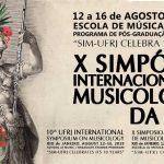 X Simpósio Internacional de Musicologia da UFRJ