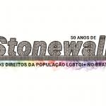 50 anos de Stonewall e os direitos da população LGBTQI+