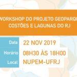 I Workshop do Projeto Geoparque Costões e Lagunas do RJ
