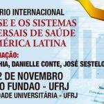 Seminário Internacional: A Crise e os Sistemas Universais de Saúde na AL