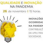 Qualidade e Inovação na pandemia