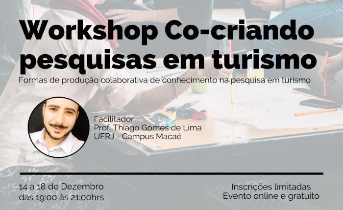 """I Workshop Internacional """"Co-criando Pesquisas em Turismo"""""""