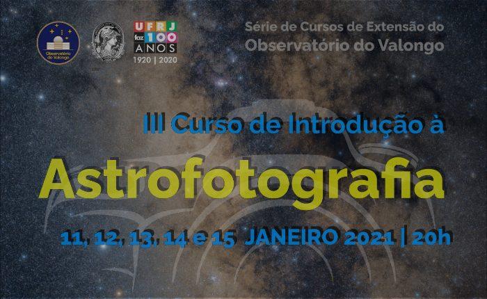III Curso de Introdução à Astrofotografia
