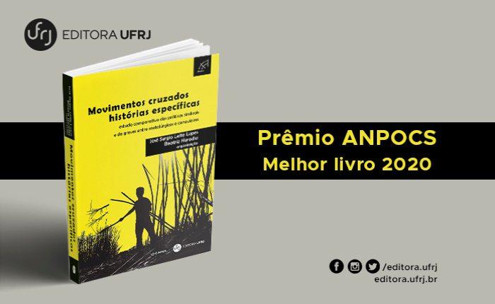 Publicação da Editora UFRJ recebe Prêmio Anpocs – Melhor livro 2020