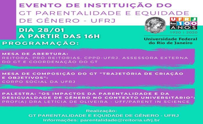 Evento de instituição do GT Parentalidade e Equidade de Gênero - UFRJ