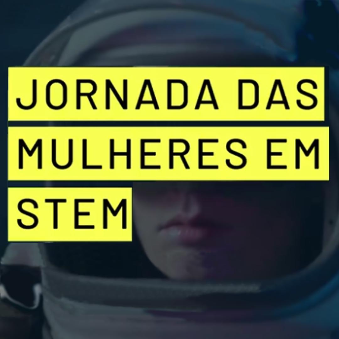 Jornada das Mulheres em STEM