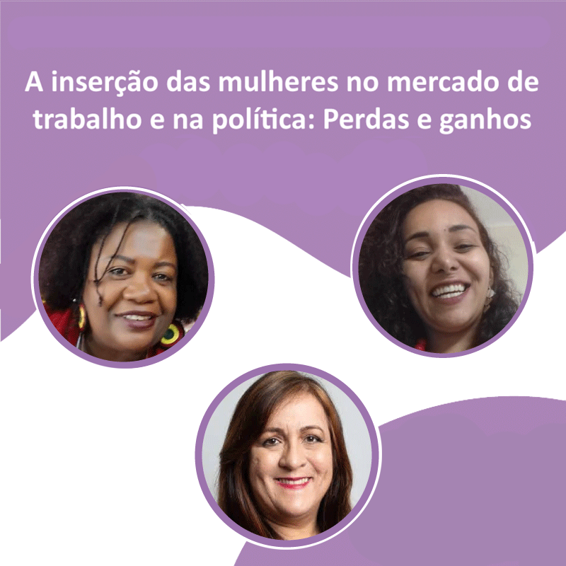 A inserção das mulheres no mercado de trabalho e  na política: Perdas e ganhos