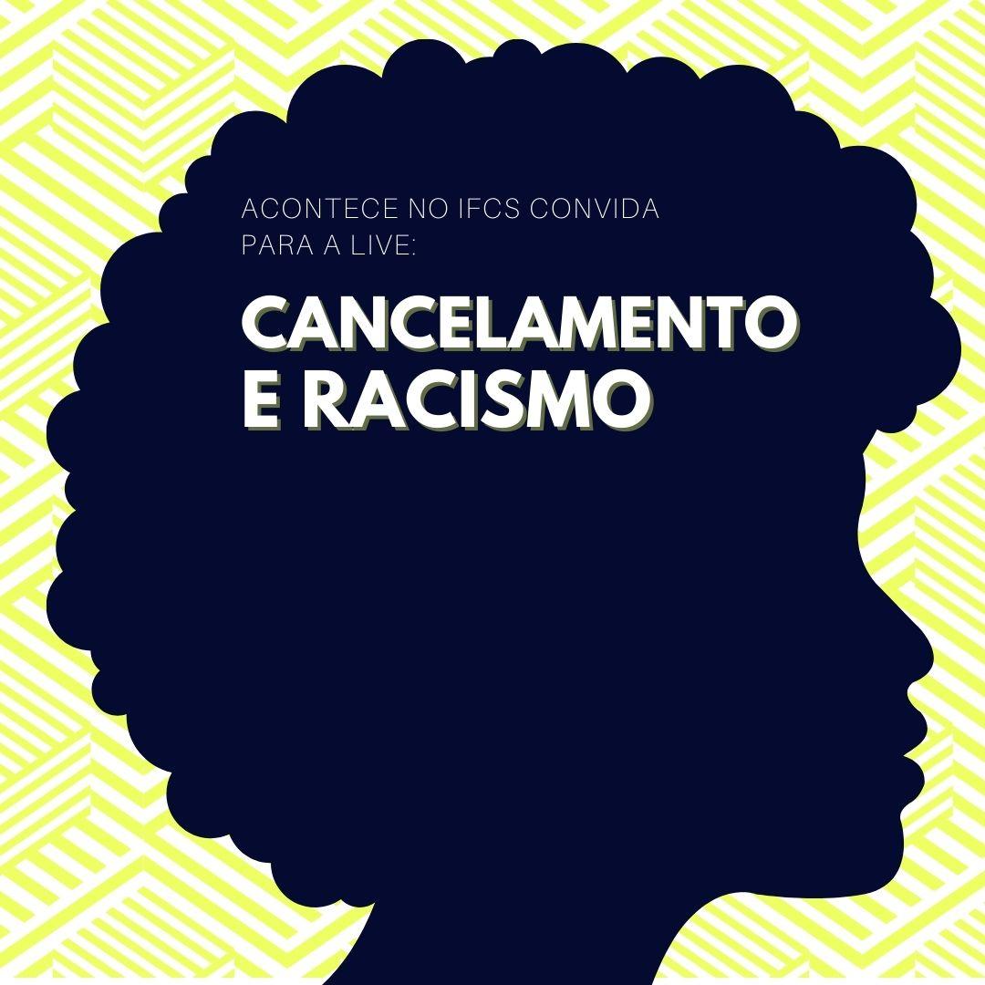 Cancelamento e racismo