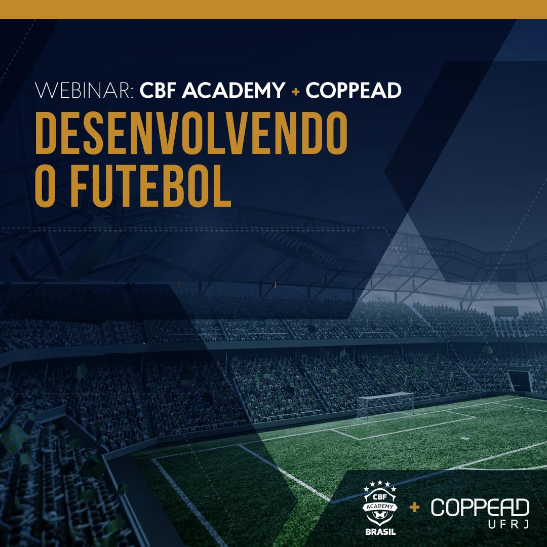 Desenvolvimento do Futebol - CBF Academy e COPPEAD/UFRJ
