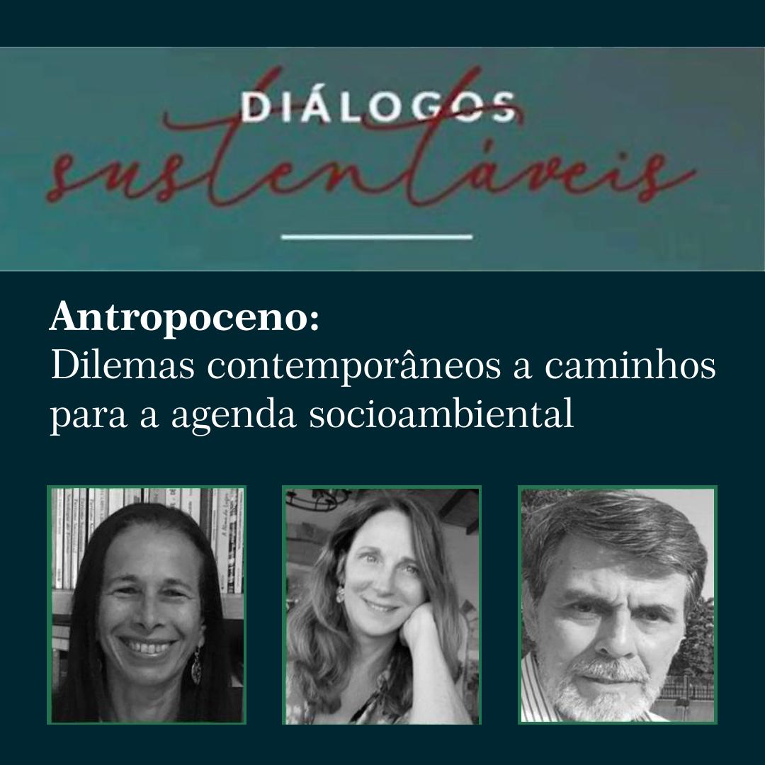 Antropoceno: Dilemas contemporâneos e caminhos para a agenda socioambiental
