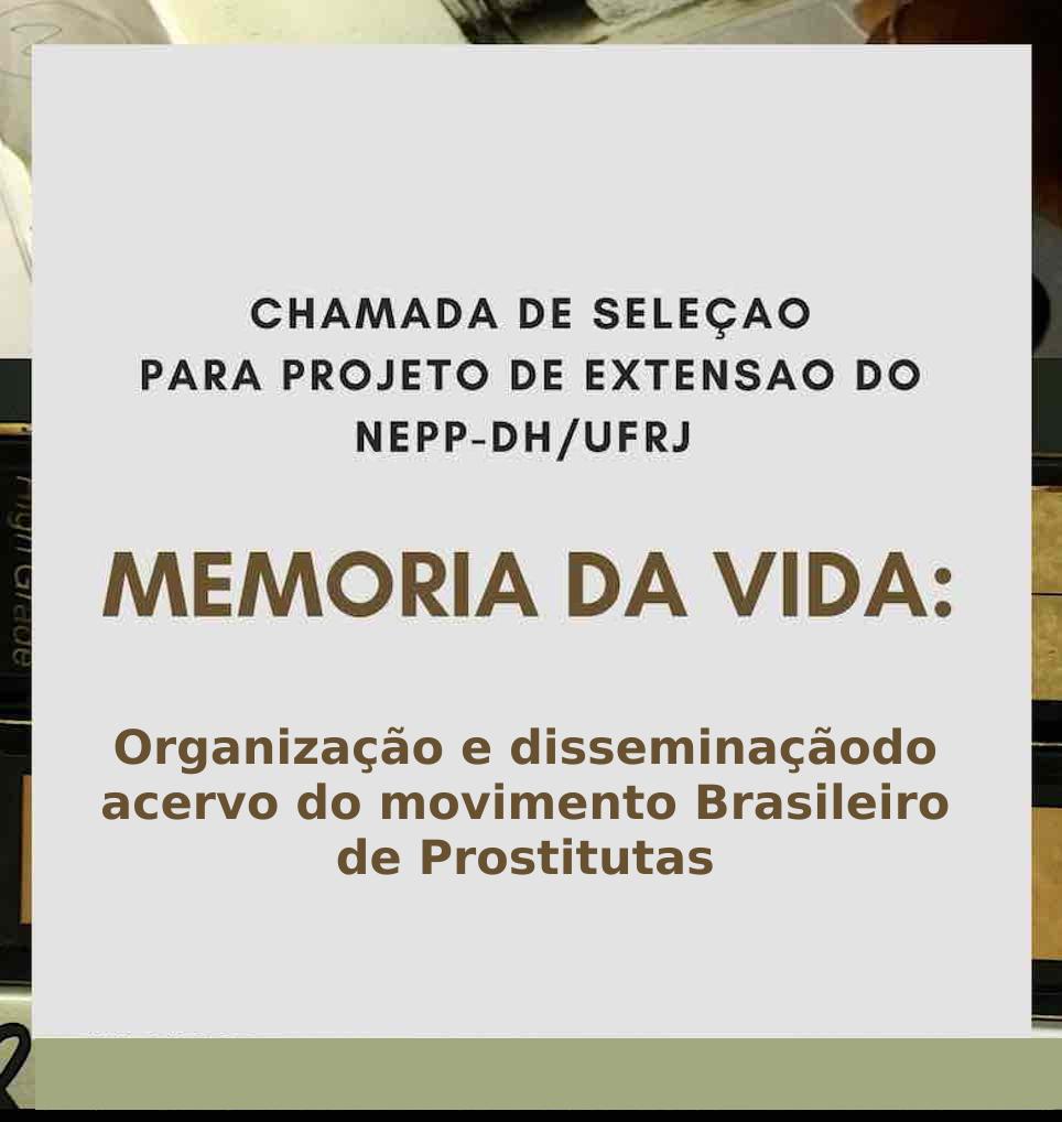 Seleção para projeto de extensão sobre memória e prostituição