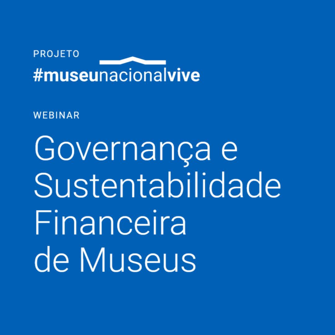 Governança e Sustentabilidade Financeira de Museus
