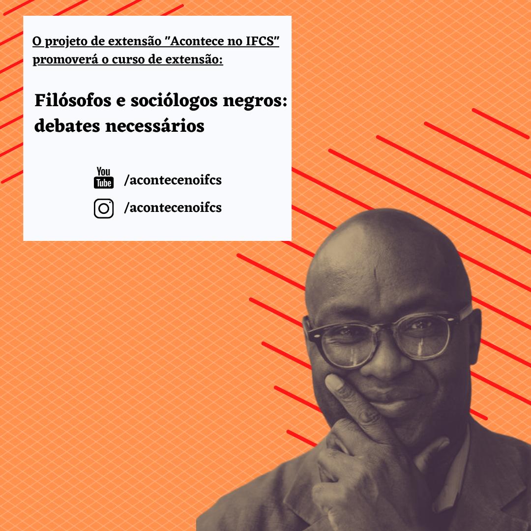 Curso: Filósofos e sociólogos negros: debates necessários