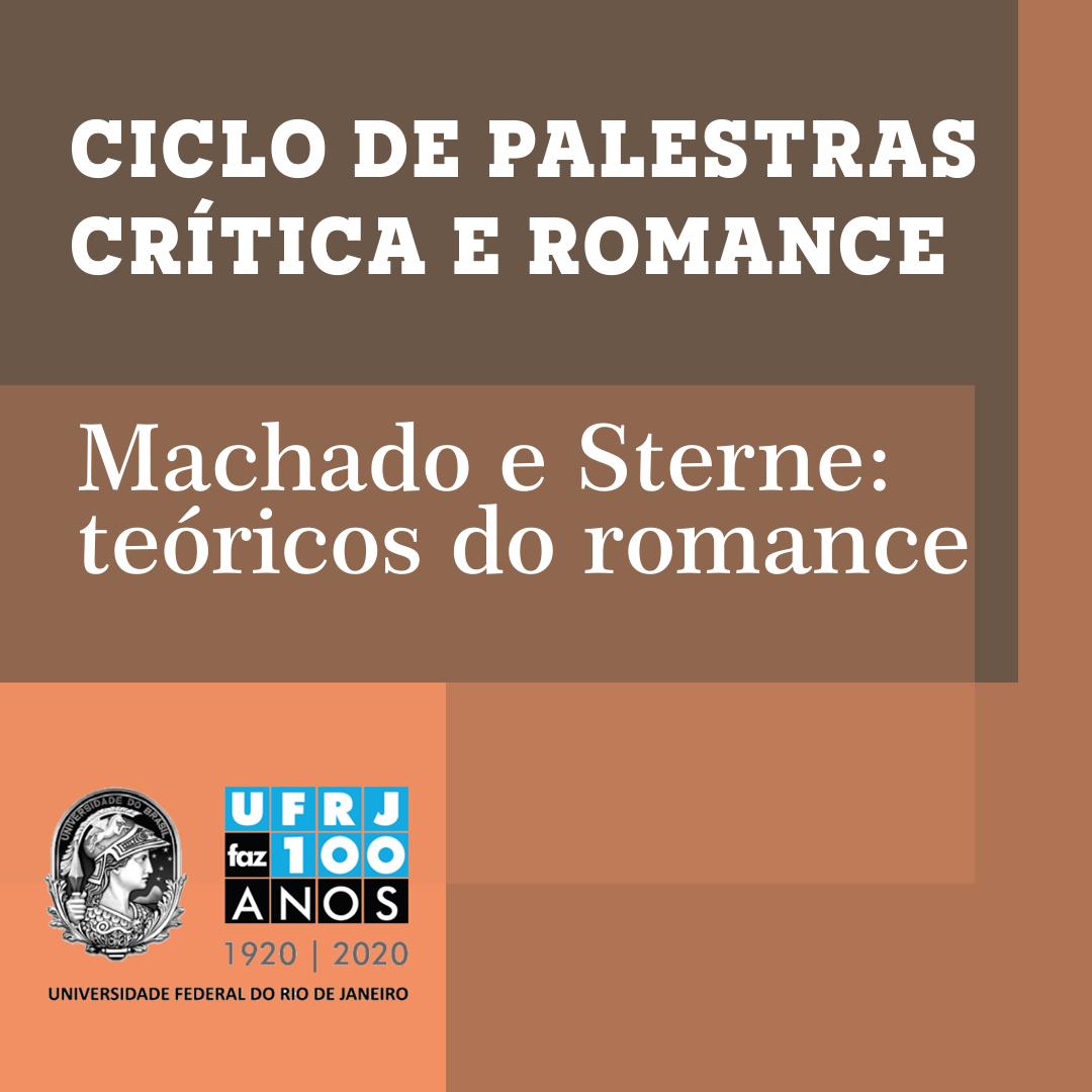 Machado e Sterne: teóricos do romance, por Sandra Guardini Vasconcelos