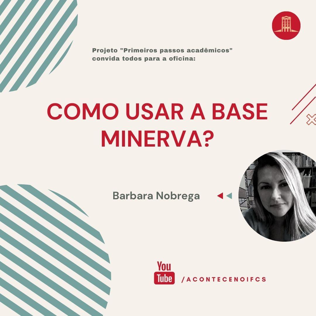 Como usar a base Minerva?