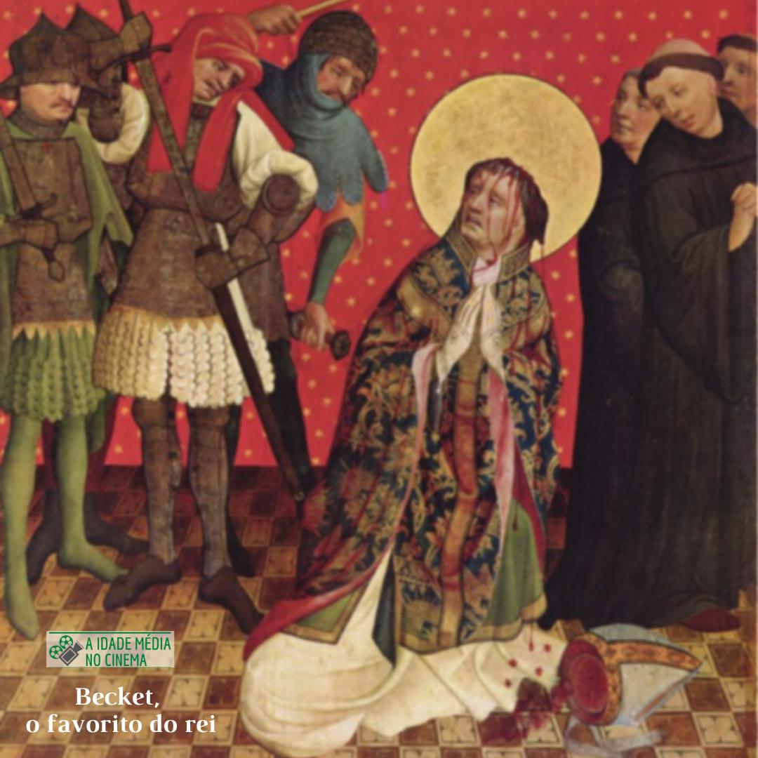A Idade Média no Cinema: Becket, o favorito do rei