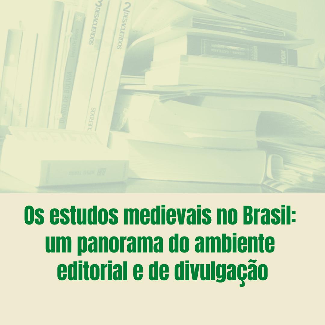 Os estudos medievais no Brasil