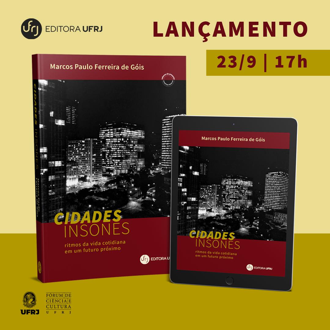 Editora UFRJ lança Cidades Insones